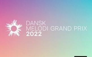 Dansk Melodi Grand Prix 2022