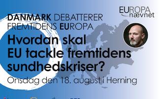 Hvordan skal EU tackle fremtidens sundhedskriser?